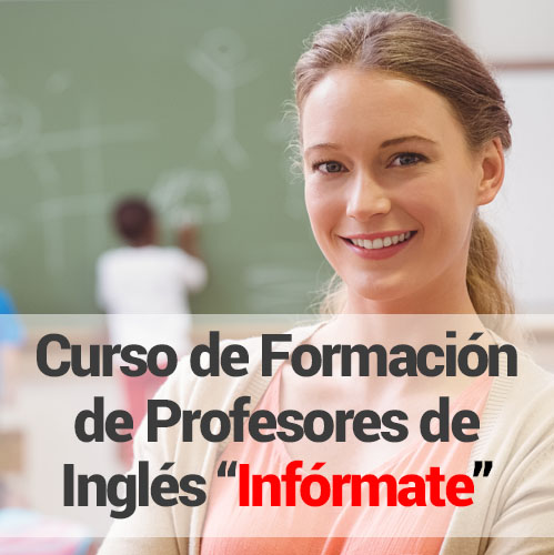 Curso Formación de Profesores de Inglés